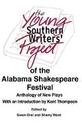 Young Southern Writers' Project of the Alabama Shakespeare Festival Anthology of New Plays
