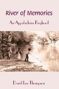 River of Memories An Appalachian Boyhood