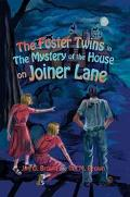 Foster Twins in the Mystery of the House on Joiner Lane