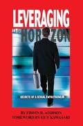 Leveraging the Horizon Secrets of a Serial Entrepreneur