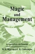 Magic and Management Developing Executive Potentials