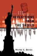 Reflections from the Shield The Final Years
