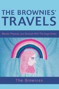 Brownies' Travels Mental, Physical, and Spiritual With the Angel Emav