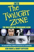 Into the Twilight Zone The Rod Serling Programme Guide