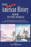 Best American History Book in the World All the Information You Need to Know Without All the...