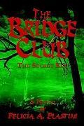 Bridge Club : The Secret Key