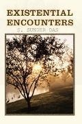 Existential Encounters
