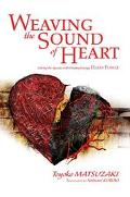 Weaving the Sound of Heart Solving the Agonies With Healing Energy Hado Power