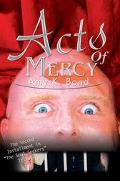 Acts Of Mercy The Second Installment In The Soul Seekers Trilogy