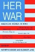 Her War American Women in Wwii