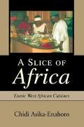 Slice Of Africa Exotic West African Cuisines