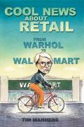 Cool News About Retail From Warhol To Wal-mart