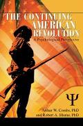 Continuing American Revolution A Psychological Perspective