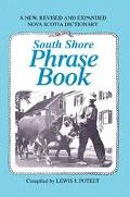 South Shore Phrase Book Nova Scotia Dictionary