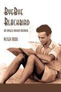 Bye-Bye Blackbird An Anglo-Indian Memoir