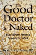 Good Doctor Is Naked Finding The Human Beneath My Mask