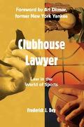 Clubhouse Lawyer Law In The World Of Sports