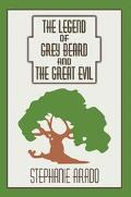 Legend Of Grey Beard And The Great Evil