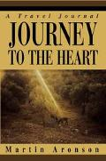 Journey To The Heart A Travel Journal
