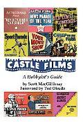 Castle Films A Hobbyist's Guide