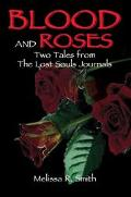 Blood And Roses Two Tales From The Lost Souls Journals
