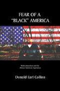 Fear Of A Black America