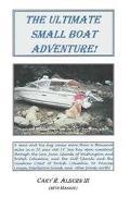 Ultimate Small Boat Adventure!