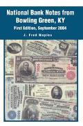 National Bank Notes From Bowling Green, Ky September 2004