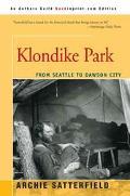 Klondike Park From Seattle to Dawson City