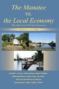 Manatee Vs. The Local Economy The Cape Coral, Florida, Experience an Integrated Case Study