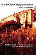 In The City Of Neighborhoods Seattle's History Of Community Activism And Non-profit Survival...