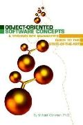 OBJECT-ORIENTED SOFTWARE CONCEPTS (A Technology Manager's Guide To The State-Of-The-Art)
