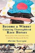 Become A Winner Claiming Thoroughbred Race Horses Handicap Like A Pro, Claim Like A Pro, A G...