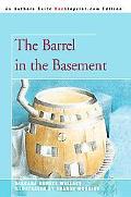 Barrel in the Basement