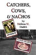 Catchers, Cows, & Nachos