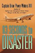 93 Seconds to Disaster The Government's Great Cover-up