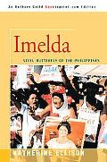 Imelda Steel Butterfly of the Philippines