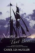 Name That Boat! A Nautical Trivia Challenge for Those Who Enjoy Anything Even Slightly Salty