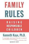 Family Rules Raising Responsible Children