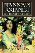 Nanna's Journey Or the Gift of Life