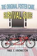 Original Foster Care Survival Guide