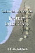 Caesarea to Jerusalem Journey to the Cross