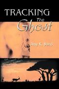 Tracking the Ghost The Final Installment in the Soul Seekers Trilogy