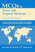 Mcqs in Travel And Tropical Medicine A Primer of Travel Medicine