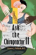 Ask the Chiropractor II