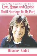 Love, Honor, And Cherish Until Marriage Do Us Part So You Want to Be a Rock N' Roll Bride 2