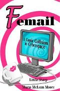 Femail A Comic Collision in Cyberspace