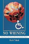 No Whining Craig Hospital Spinal Injury Rehab Reaching New Heights