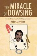Miracle of Dowsing How This Dowser Found the Ace of Spades Saddam