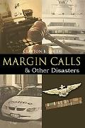 Margin Calls & Other Disasters